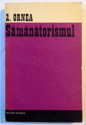 SAMANATORISMUL de Z. ORNEA , 1970 foto