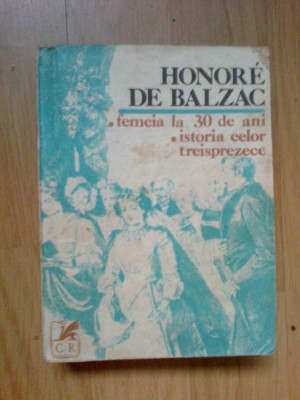 h4 Honore De Balzac-Femeia la 30 de ani*Istoria celor treisprezece foto