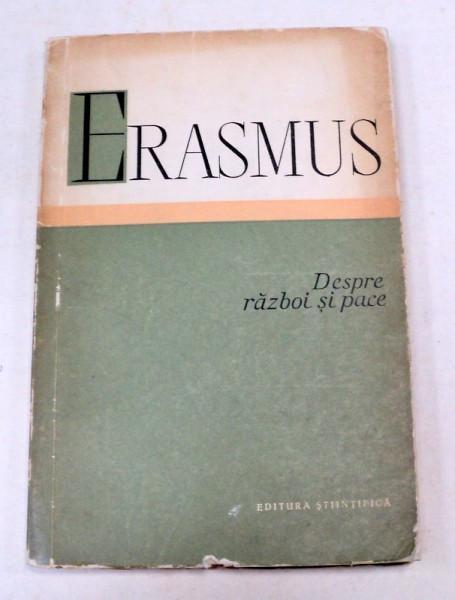 DESPRE RAZBOI SI PACE-ERASMUS 1960