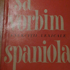 Sa vorbim spaniola de SandaMinea - Curs Limba Spaniola