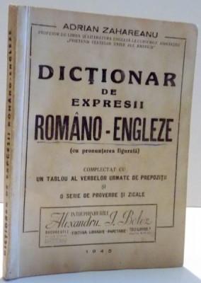 DICTIONAR DE EXPRESII ROMANO-ENGLEZE de ADRIAN ZAHAREANU , 1945 foto