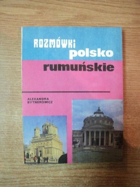 GHID DE CONVERSATIE POLON-ROMAN de ALEXANDRA BYTNEROWICZ , Bucuresti 1991