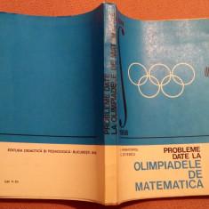 Probleme Date La Olimpiadele De Matematica 1968-1974 - L. Panaitopol, C. Ottescu - Culegere Matematica, Didactica si Pedagogica