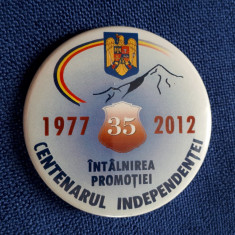 Insigna militara - Centenarul independentei - promotia 1977 - 35 ani