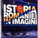 Istoria Romaniei in imagini - Enciclopedie