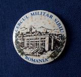 Insigna militara - Cercul militar Sibiu