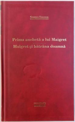 PRIMA ANCHETA A LUI MAIGRET / MAIGRET SI BATRANA DOAMNA de GEORGES SIMENON , 2011 foto