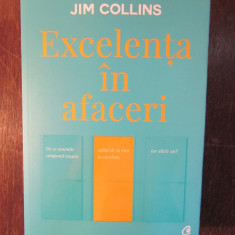 EXCELENTA IN AFACERI - JIM COLLINS( Ediția a V-a, revizuită)