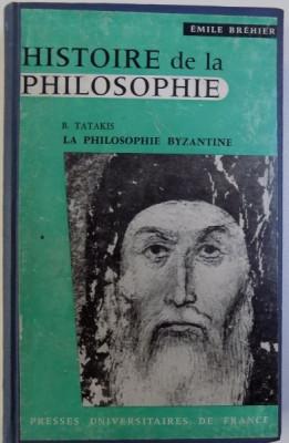 HISTOIRE DE LA PHILOSOPHIE - LA PHILOSOPHIE BIZANTINE - DEUXIEME FASCICULE SUPPLEMENTAIRE par BASILE TATAKIS , 1959 foto