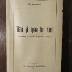 VIATA SI OPERA LUI KANT - ION PETROVICI
