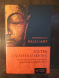 MINTEA LINISTITA SI SENINA-DALAI LAMA