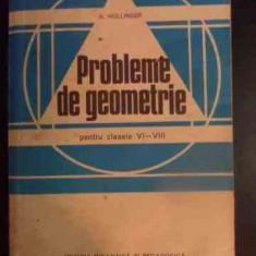 Probleme De Geometrie Pentru Clasele Vi-viii - A.hollinger, 540764 - Carte Matematica