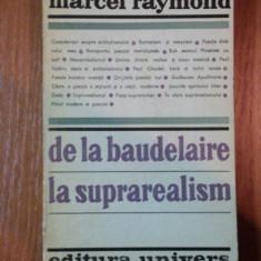 DE LA BAUDELAIRE LA SUPRAREALISM de MARCEL RAYMOND 1970