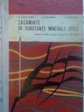Zacaminte De Substante Minerale Utile. Manual Pentru Scoala T - D. Constantinof, D. Dumitrescu, C. Avramescu ,413694