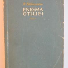 ENIGMA OTILIEI de GEORGE CALINESCU, 1956 - Roman