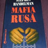Mafia rusa - Stephen Handelman, Furtul celei de-a doua Revolutii Ruse, ELIT 1994, Alta editura
