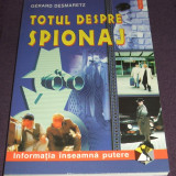 Totul despre spionaj - Gerard Desmaretz, Ghid practic, Editura Polirom 2002, Alta editura