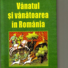 V.Cotta,M.Bodea,I.Micu - Vanatul si vanatoarea in Romania