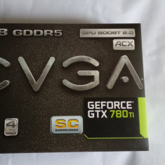 Placa Video GPU EVGA NVIDIA GTX780 Ti SC Superclocked ACX Cooling Pachet Complet - Placa video PC
