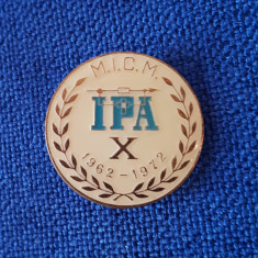 Insigna I.P.A. - M.I.C.M. - 1972 - IPA