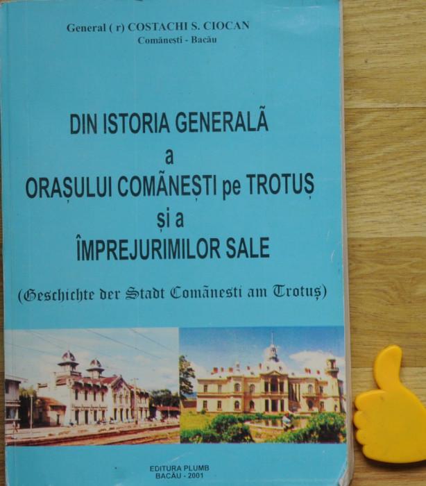 Din istoria generala a orasului  Comanesti pe Trotus  si a imprejurimilor sale