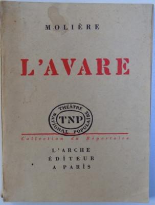 L 'AVARE de MOLIERE , 1957 foto