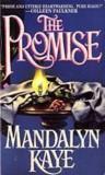MANDALYNE   KAYE  - PROMISIUNEA /THE  PROMISE - LB. romana