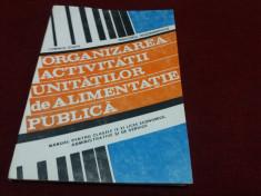 ORGANIZAREA ACTIVITATII UNITATILOR DE ALIMENTATIE PUBLICA foto