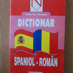DICTIONAR SPANIOL-ROMAN- VALERIA NEAGU - Curs Limba Spaniola