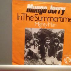 MUNGO JERRY - IN THE SUMMERTIME/MIGHTY MAN (1967/PYE/RFG) - VINIL Single/ - Muzica Rock warner