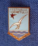 Insigna Regiunea Constanta - Festivalul tineretului - 1957 - Rara