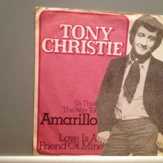TONY CHRISTIE - AMARILO/LOVE IS A ..(1970/MCA/W. Germany) - disc VINIL Single/ - Muzica Rock MCA rec