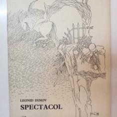 SPECTACOL, COPERTE SI DESENE de FLORIN PUCA, TEXT de LEONID DIMOV, 1979 - Roman