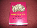 MINERALOGIE - CRISTALOGRAFIA - AL. CODARCEA ( VOL. I )