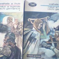 WALHALLA SI THULE { Mituri si legende vechi germanice } / 2 volume, Alta editura