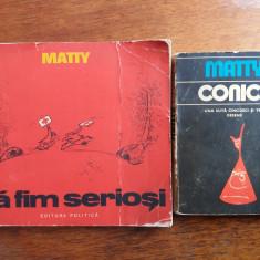 Conice + Sa fim seriosi - MATTY / R4P2S