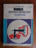 Manualul lacatusului mecanic auto / R7P1S, Alta editura