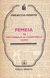 MIRCEA M. DUDULEANU - FEMEIA IN PROVERBELE SI CUGETARILE LUMII