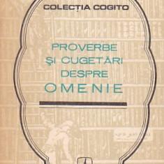 IOAN GR. BOGDAN - PROVERBE SI CUGETARI DESPRE OMENIE - Carte Proverbe si maxime