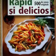 Rapid si delicios 500 de retete originale {Reader's Digest}