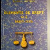 Elemente de drept - Volumul  II - Drept civil - Radu I. Motica