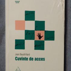 Jean Baudrillard - Cuvinte de acces - Carte Filosofie