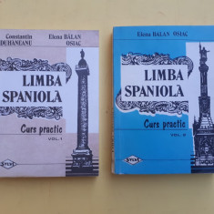 LIMBA SPANIOLA CURS PRACTIC = CONSTANTIN DUHANEANU = 2 VOLUME - Curs Limba Spaniola