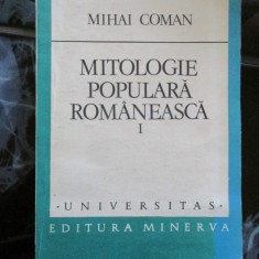 Mitologie populara romaneasca - vol I - Mihai Coman
