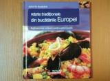 Delicii in Bucatarie Retete traditionale din Bucatariile Europei