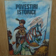 POVESTIRI ISTORICE -DUMITRU ALMAS - VOL.2 ANUL 1982 - Carte de povesti