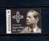 ROMANIA 2017 -  IN MEMORIAM - REGELE MIHAI I - LP 2173, Nestampilat
