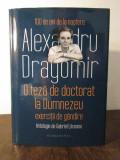 O TEZA DE DOCTORAT LA DUMNEZEU-ALEXANDRU DRAGOMIR