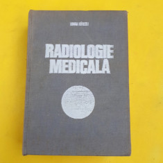 RADIOLOGIE MEDICALA = IOAN BIRZU - Carte Radiologie