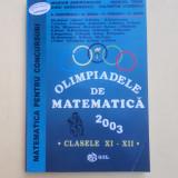OLIMPIADELE DE MATEMATICA ^ CLASELE XI XII ^ AN 2003